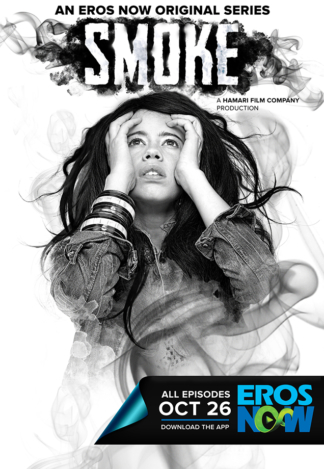 Smoke – An Eros Now Original